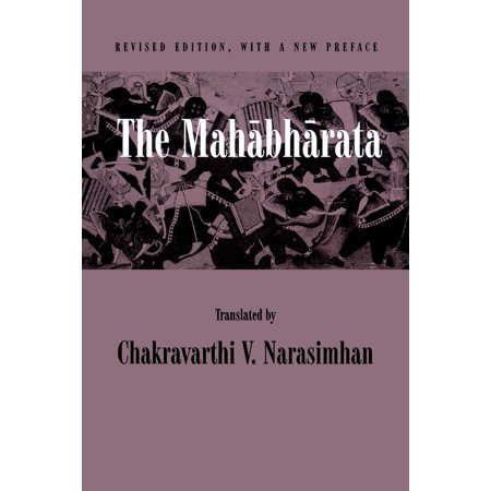 The Mahabharata : An English Version Based on Selected