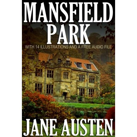 (MANSFIELD PARK: With 14 Illustrations and a Free Audio File - eBook)