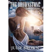 The Brownstone : Troubled Waters