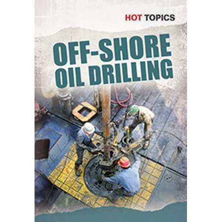 Offshore Oil Drilling  Hot Topics   Paperback