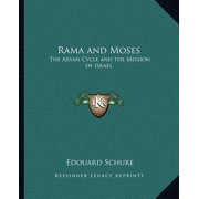 Rama and Moses : The Aryan Cycle and the Mission of Israel