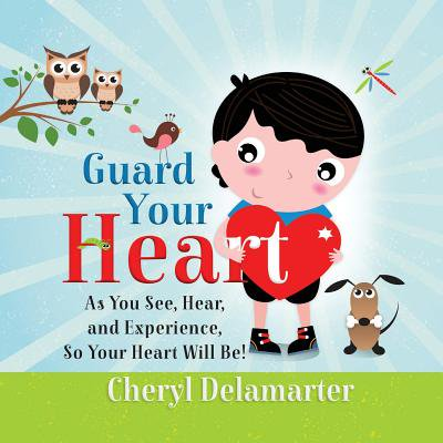 Guard Your Heart ()