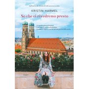 So che ci rivedremo presto - eBook