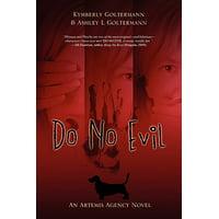 Do No Evil : An Artemis Agency Novel