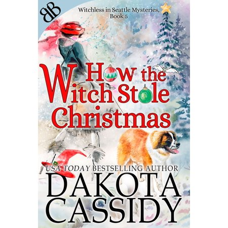 How the Witch Stole Christmas - eBook ()