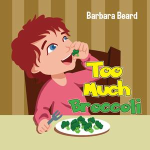 Too Much Broccoli - eBook
