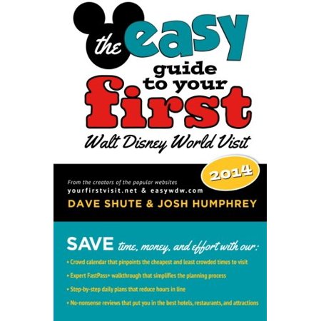 Walt Disney World Halloween Party Reviews (The easy Guide to Your First Walt Disney World Visit 2014 [Paperback] Shute, Dave; Humphrey, Josh and McLain,)