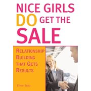 Nice Girls DO Get The Sale - eBook