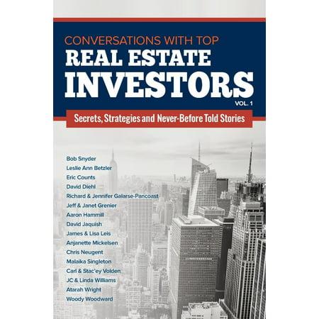 Conversations With Top Real Estate Investors Vol 1