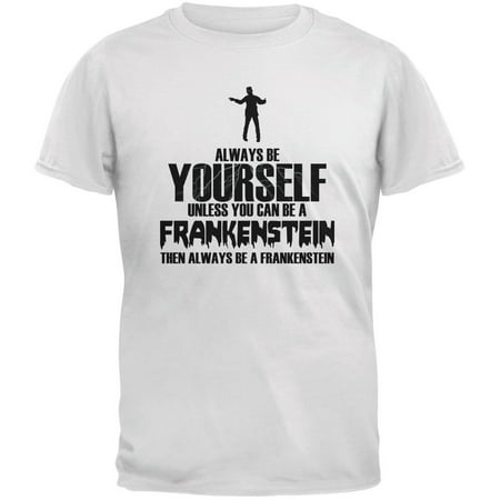 Halloween Always Be Yourself Frankenstein White Youth T-Shirt](Halloween Your Name)