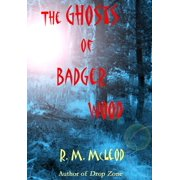 The Ghosts of Badger Wood - eBook