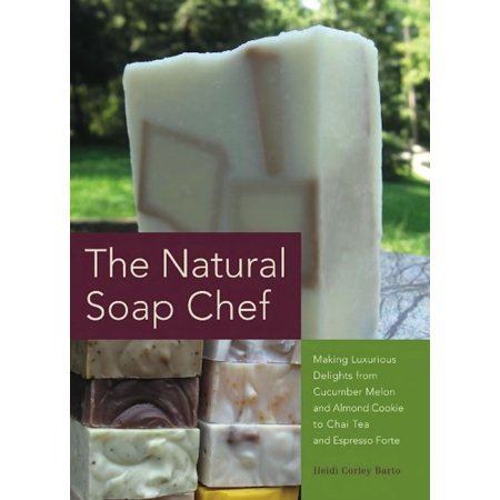 The Natural Soap Chef - eBook