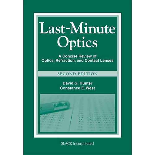 Last-Minute Optics: A Concise Review of Optics, Refraction, and Contact Lenses