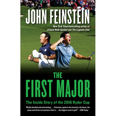 The First Major : The Inside Story of the 2016 Ryder
