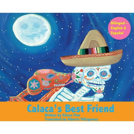 Calaca's Best Friend: Bilingual in Spanish & English (Hardcover)](Halloween Wishes In Spanish)