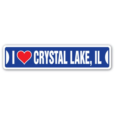 I LOVE CRYSTAL LAKE, ILLINOIS Street Sign il city state us wall road d?cor - Express Crystal Lake