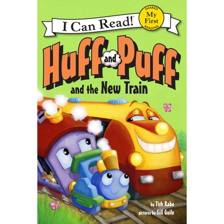 Huff and Puff and the New Train - eBook (Philip Huff)