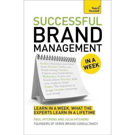 Teach Yourself Successful Brand Management In A Week