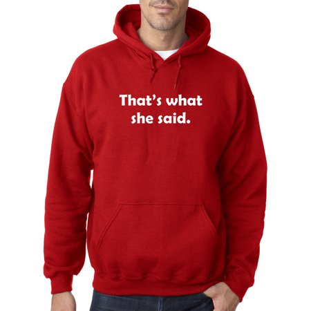 New Way 1157 - Adult Hoodie That's What She Said The Office TV Show Sweatshirt 2XL