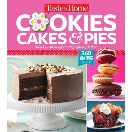 Taste of Home Cookies, Cakes & Pies : 368 All-New Recipes - Crazy Halloween Cake Recipes