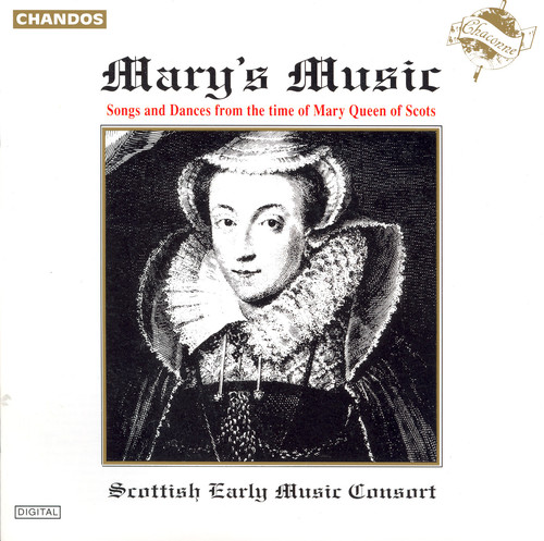 Mary's Music (Time of Mary Queen of Scotts)