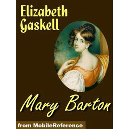 - Mary Barton (Mobi Classics) - eBook