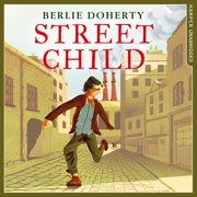 Street Child (Collins Modern Classics) - Audiobook