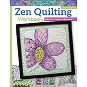 Design Originals Zen Quilting Workbook, Revised Edition