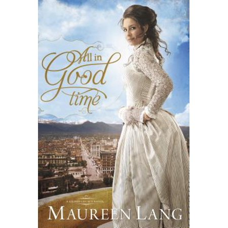 All in Good Time (Best Historical Fiction Novels Of All Time)
