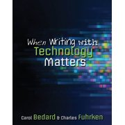 When Writing With Technology Matters - eBook