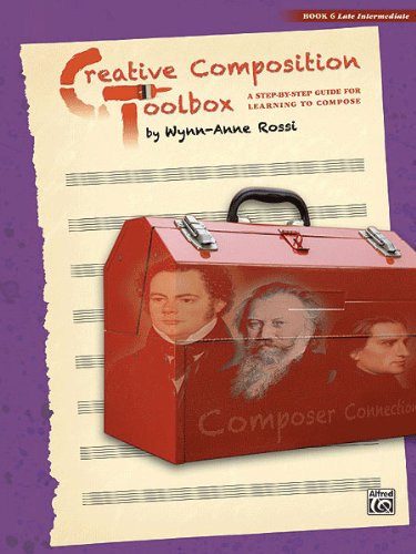 Creative Composition Toolbox, Book 6 ,37740 by Alfred Publishing