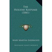 The Holiday Keepsake (1841)
