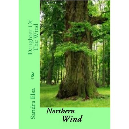 Daughter Of The Wind: Northern Wind - eBook