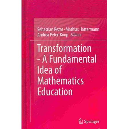 Transformation   A Fundamental Idea Of Mathematics Education