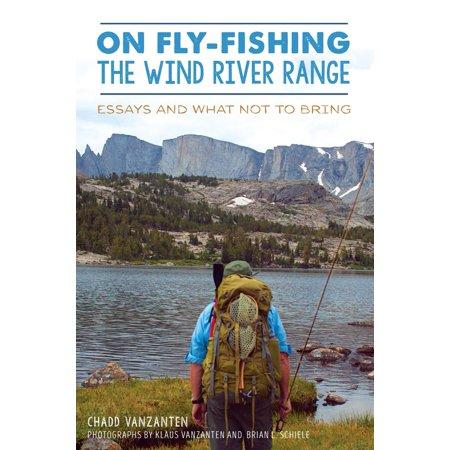 On Fly-Fishing the Wind River Range - eBook (Best Backpacking Wind River Range)