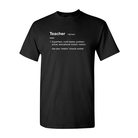 Teacher Definition Professor Elementary Middle High School College University Funny Humor Pun Graphic Adult Mens T-Shirt Black