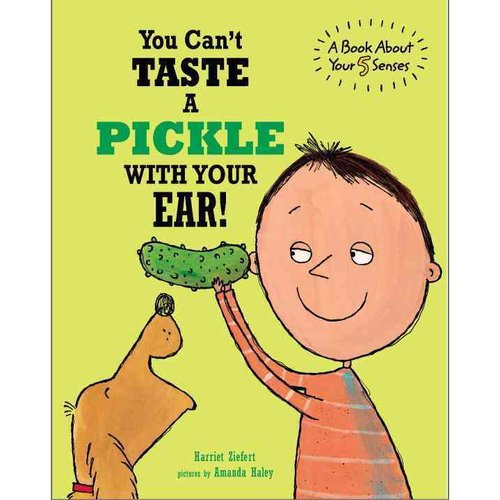 You Can't Taste a Pickle With Your Ear!