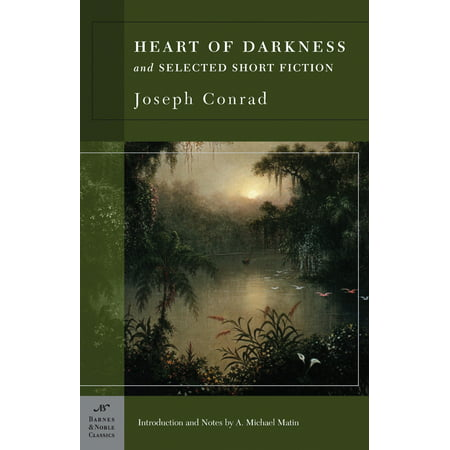 Heart of Darkness and Selected Short Fiction (Barnes & Noble Classics Series)