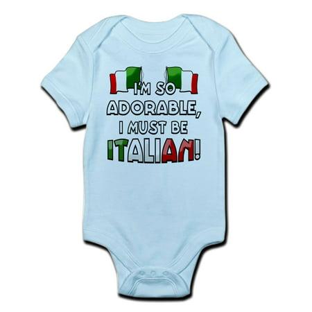 CafePress - I'm So Adorable I Must Be Italian Infant Bodysuit - Baby Light Bodysuit - Adorable In Italian
