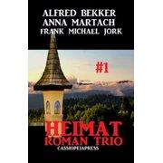 Heimatroman Trio #1 - eBook