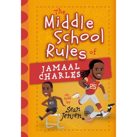 The Middle School Rules of Jamaal Charles : As Told by Sean