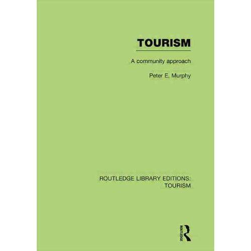 Tourism: A Community Approach