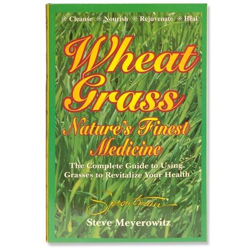Wheatgrass Nature's Finest Medicine book, Over 300,000 copies sold world wide. By Omega Juicers Ship from US