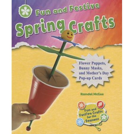Spring Bunny - Fun and Festive Spring Crafts : Flower Puppets, Bunny Masks, and Mother's Day Pop-Up Cards