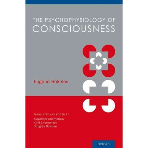 The Psychophysiology of Consciousness
