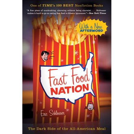 Fast Food Nation : The Dark Side of the All-American (Fast Food Chinese Food Epic Meal Time)