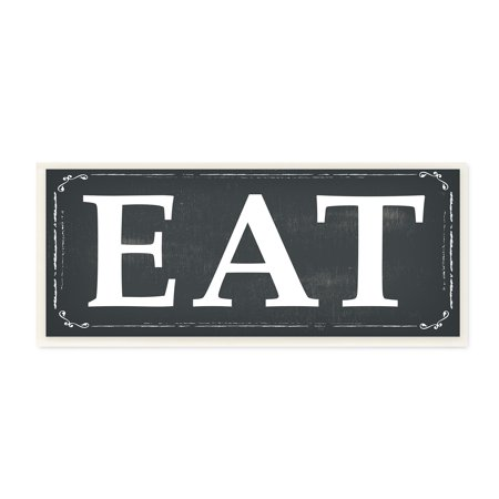 The Stupell Home Decor Collection EAT Black and White Wall Plaque Art ()