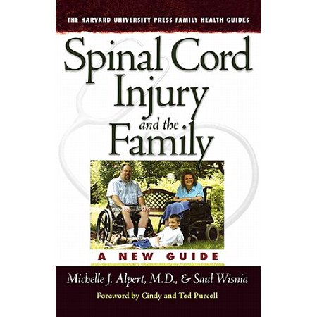 Spinal Cord Injury and the Family : A New Guide