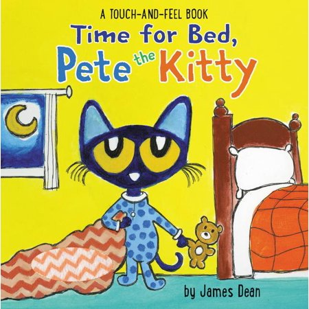 Time for Bed, Pete the Kitty: A Touch & Feel Book (Board Book) - Touch And Feel Game For Halloween