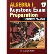 Algebra I Keystone Exam Express Training - Module 1